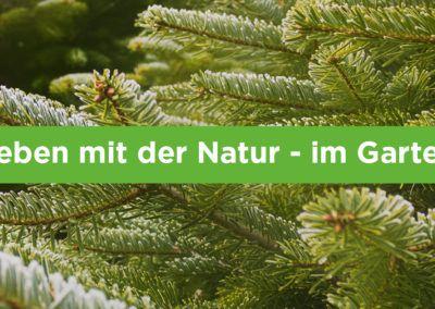 Leben mit der Natur – im Garten