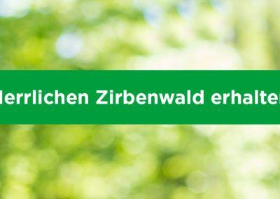 Herrlichen Zirbenwald erhalten